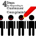 Four Steps For Responding To Customer Complaints With Grace By Kathy Bylkas