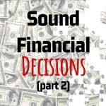 Kathy Bylkas' Key Points On How To Make Sound Financial Decisions (Part 2)